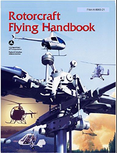 FAA: Rotorcraft Flying Handbook (Handbook Rotorcraft Flying)
