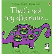 That's Not My Dinosaur (Usborne Touchy-Feely Books)