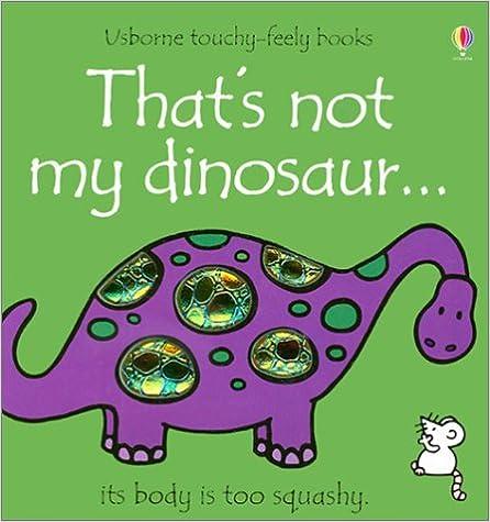That's Not My Dinosaur por Rachel Wells epub