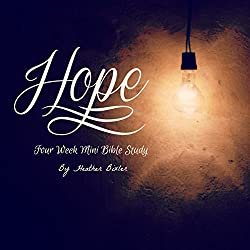 Hope - Four Week Mini Bible Study