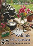 By Jennifer Owen - Wildlife of a Garden: A Thirty-year Study