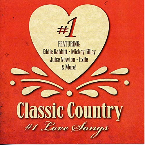 Classic Country #1 Love Songs