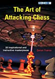 The Art Of Attacking Chess-Zenon Franco