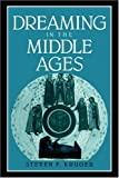 img - for Dreaming in the Middle Ages (Cambridge Studies in Medieval Literature) book / textbook / text book