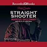 Straight Shooter | Ralph Compton,Marcus Galloway