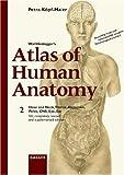 Wolf-Heidegger's Atlas of Human Anatomy, Petra Kopf-Maier, 3805568533