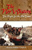 The Nor'Westers: The Fight for the Fur Trade