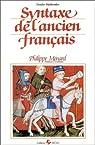 Syntaxe de l'ancien français par Ménard