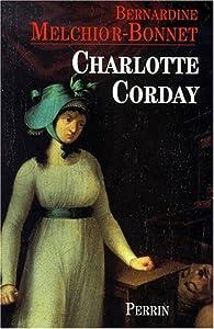 Charlotte Corday par Bernardine Melchior-Bonnet