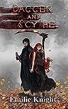 Dagger and Scythe: The Ichorian Epics Book 2