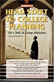 Head Start to College Planning, Susan Chiarolanzio, 0764126970