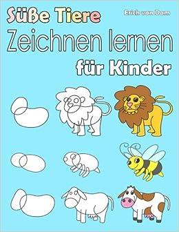 Susse Tiere Zeichnen Lernen Fur Kinder Schritt Fur Schritt Lernen