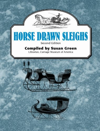 Horse Drawn Sleighs, Second Edition by Susan Green -