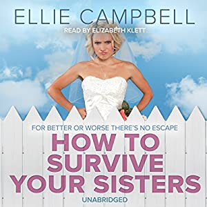 How To Survive Your Sisters Audiobook