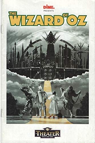 Dime Presents The Wizard of Oz, The Theater at Madison Square Garden, May 7-June 1, 1997 (The Wizard Of Oz Madison Square Garden)