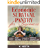 Economic Survival Pantry for Beginners: A Prepper Mom's Guide for Emergency Essential Food Storage, Recipes, Seeds, Tool, Kits and Spreadsheet to Prepare Your Family for any Disaster or Worst-Case