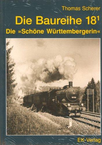 Die Baureihe 18.1: Die