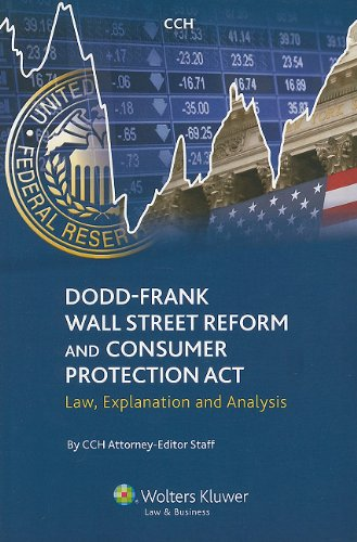 Download Dodd-Frank Wall Street Reform and Consumer Protection Act: Law, Explanation and Analysis PDF