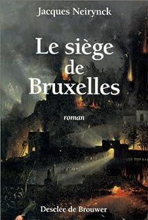 Le siège de Bruxelles, Neirynck, Jacques