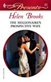 The Millionaire's Prospective Wife, Helen Brooks, 0373126018