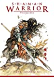 Shaman Warrior Volume 1
