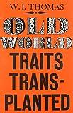 Old World Traits Transplanted 9780875859057