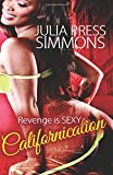 Californication, Julia Press Simmons, 1499667418