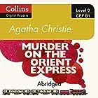 Murder on the Orient Express: B1 Collins Agatha Christie ELT Readers Hörbuch von Agatha Christie Gesprochen von: Roger May