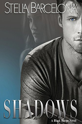 Shadows (Black Raven Book 1) (English Edition)