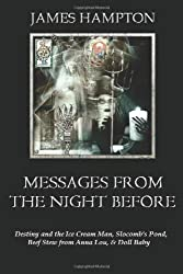Messages from the Night Before: Four Stories