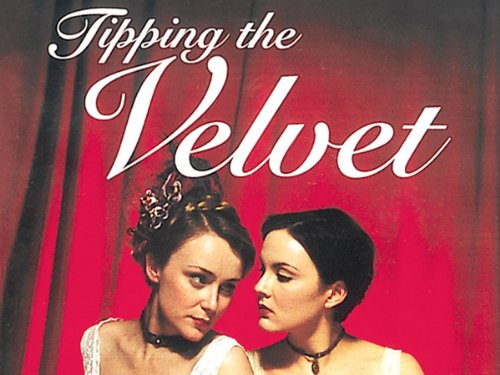 Tipping the Velvet Season 1 movie
