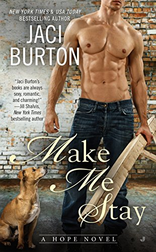 (Make Me Stay (A Hope Novel))
