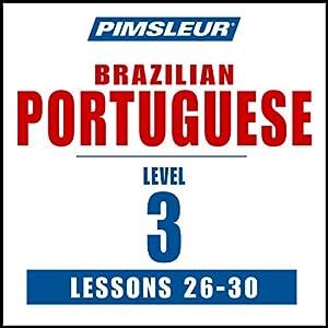 Pimsleur Portuguese (Brazilian) Level 3 Lessons 26-30 Speech