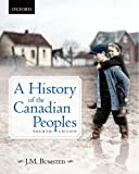 A History of the Canadian Peoples 4e 4th Edition