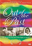 Out of the Past: The Struggle for Gay and Lesbian Rights in America
