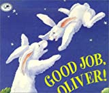 Good Job, Oliver!, Laurel Molk, 0613337565