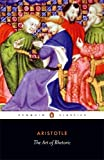 The Art of Rhetoric (Penguin Classics)