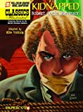 Kidnapped, Robert Louis Stevenson and Mike Vosburg, 159707327X