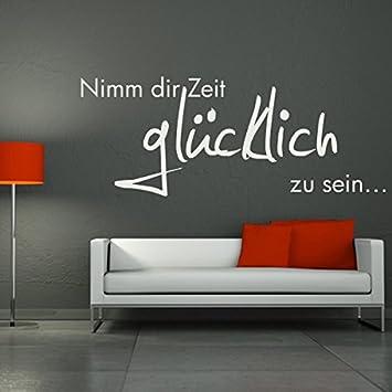 Wunderbar Denoda Nimm Dir Zeit Glücklich Zu Sein.   Wandtattoo Weiss 64 X 25 ( Wandsticker