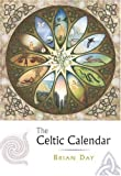 The Celtic Calendar, Brian Day, 0852073704