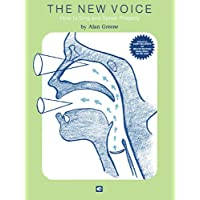 The New Voice: How to Sing and Speak Properly