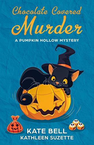 Halloween Chocolate Pumpkin - Chocolate Covered Murder: A Pumpkin Hollow Mystery, book 3