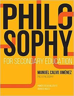 Descargar gratis Philosophy For Secondary Education: 1º Bachillerato Bilingüe Inglés PDF