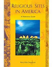 Religious Sites in America: A Reference Guide