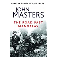 The Road Past Mandalay (CASSELL MILITARY PAPERBACKS)