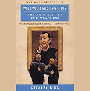 What Would Machiavelli Do? Audiobook