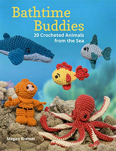 Bath Creature (Bathtime Buddies: 20 Crocheted Animals from the Sea)