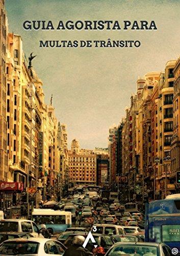 Guia Agorista para Multas de Trânsito (Portuguese Edition)