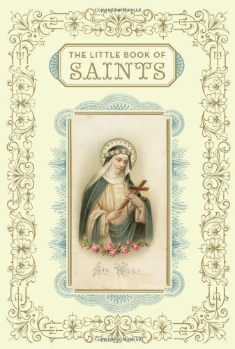 By Christine Barrely The Little Book of Saints (2e)