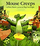 img - for Mouse Creeps (Picture Mammoth) book / textbook / text book